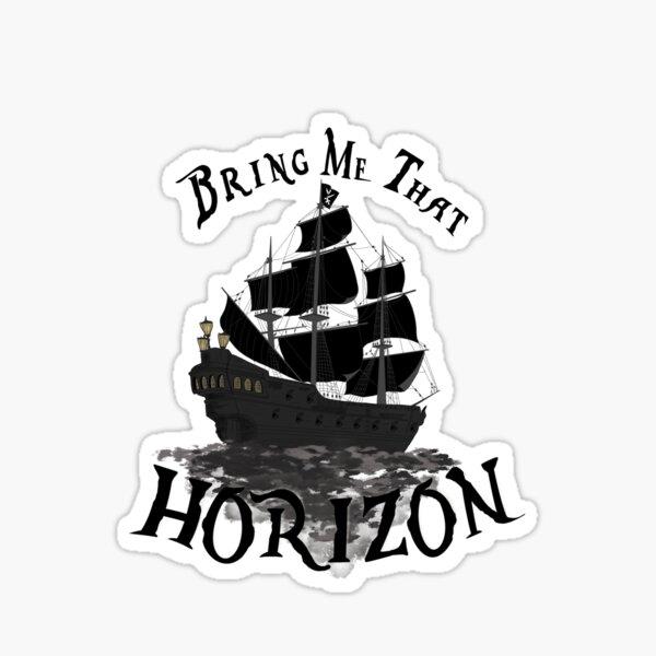 Apportez-moi cet horizon Sticker