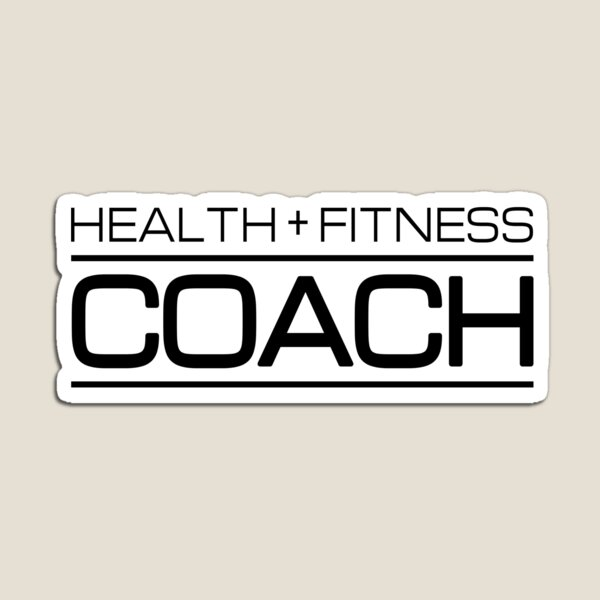 Health & Fitness Coach - Gift for Personal Trainer Magnet