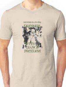 Morris Men - Drinkers with a Dance Problem T-Shirt