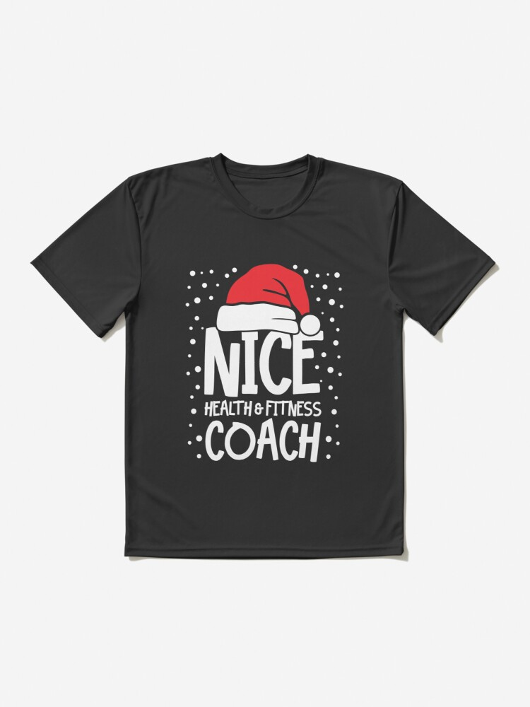 Alternate view of Nice Fitness Coach - Personal Trainer Christmas Gift Active T-Shirt