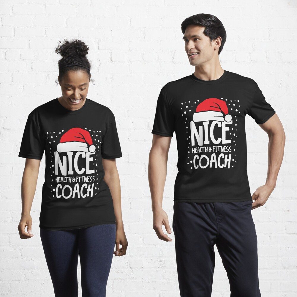 Nice Fitness Coach - Personal Trainer Christmas Gift Active T-Shirt