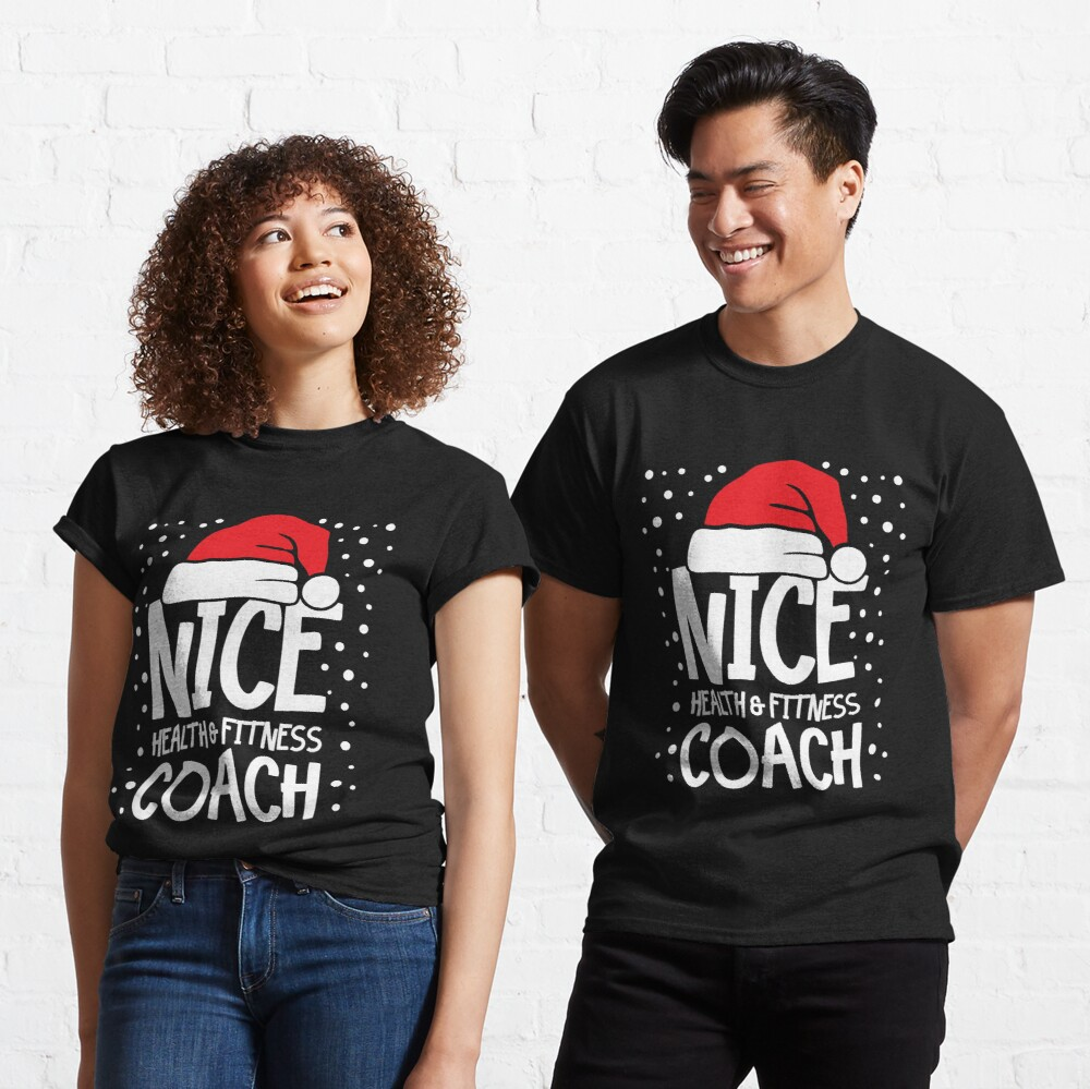 Nice Fitness Coach - Personal Trainer Christmas Gift Classic T-Shirt