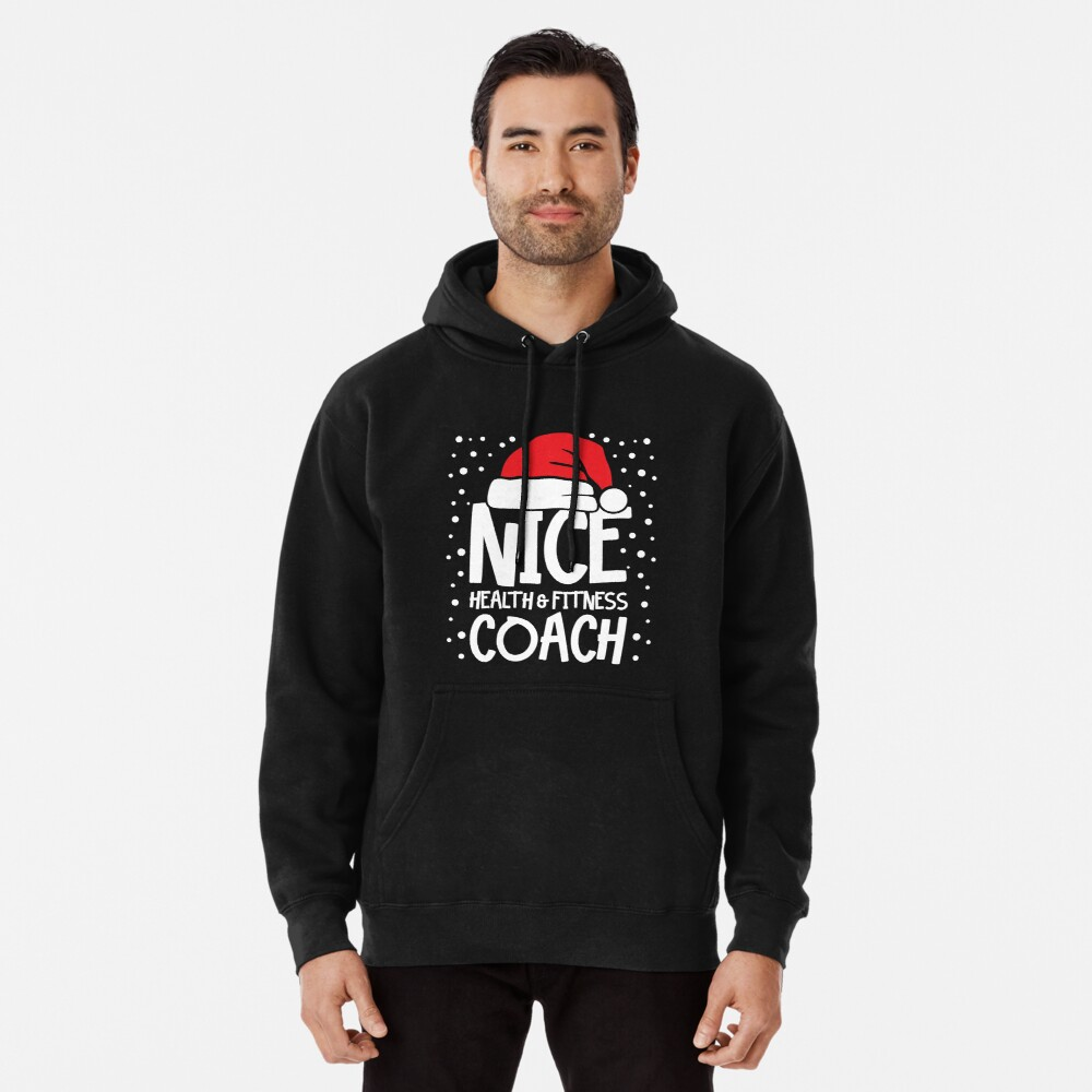 Nice Fitness Coach - Personal Trainer Christmas Gift Pullover Hoodie