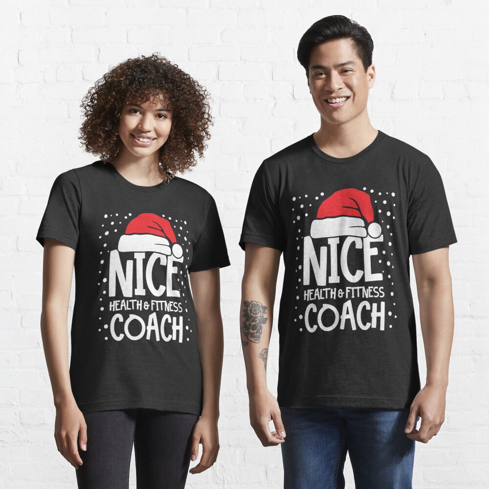 Nice Fitness Coach - Personal Trainer Christmas Gift Essential T-Shirt