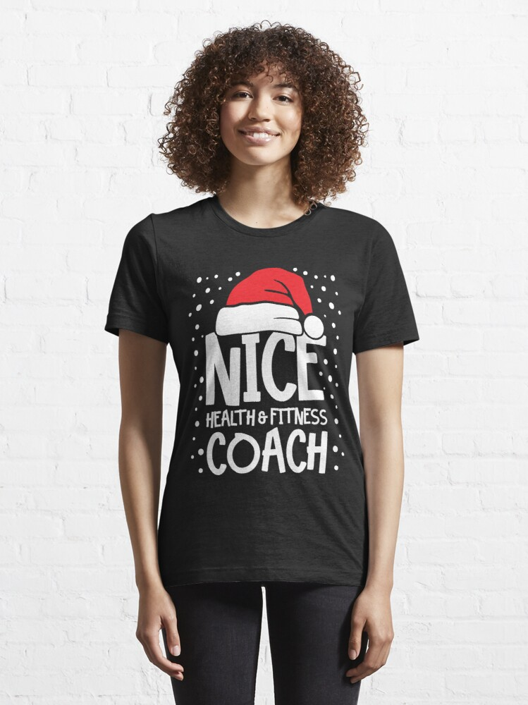 Alternate view of Nice Fitness Coach - Personal Trainer Christmas Gift Essential T-Shirt
