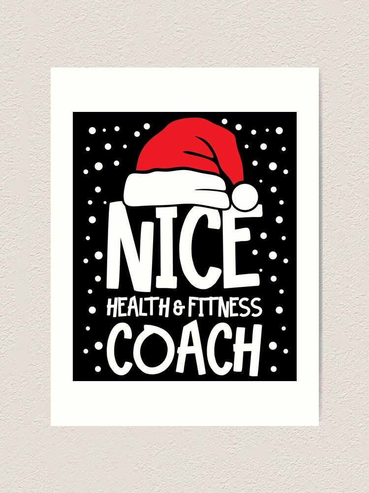 Alternate view of Nice Fitness Coach - Personal Trainer Christmas Gift Art Print