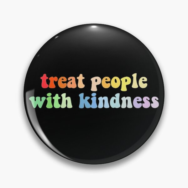 Treat People With Kindness By Harry Styles Aesthetic Pin