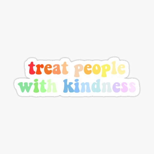Treat People With Kindness By Harry Styles Aesthetic Sticker