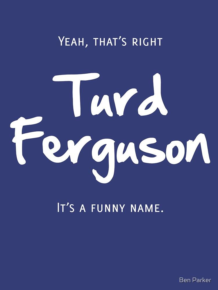 Turd Ferguson | Unisex T-Shirt