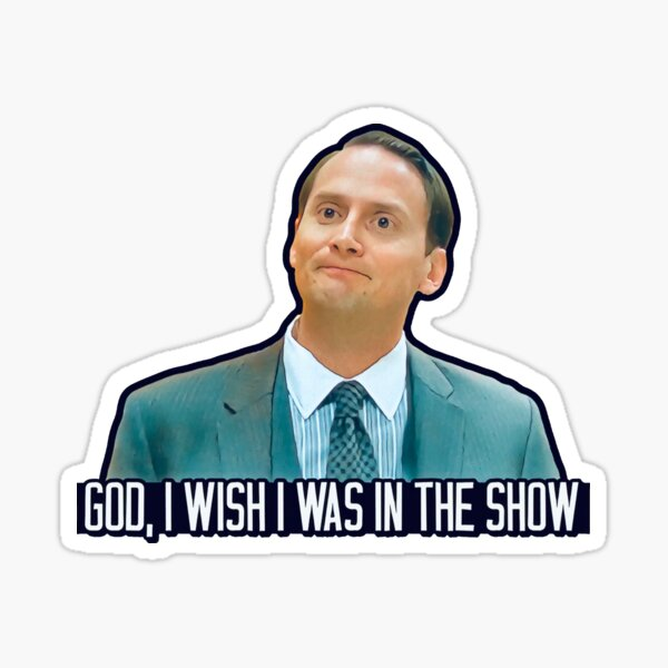 Waiting For Guffman - God I Wish I was in the Show Sticker