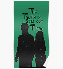 The Truth is Still Out There Poster