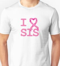 I Heart SIS - Breast Cancer Awareness Unisex T-Shirt