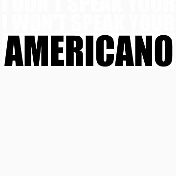 Americano by monstrousdesign