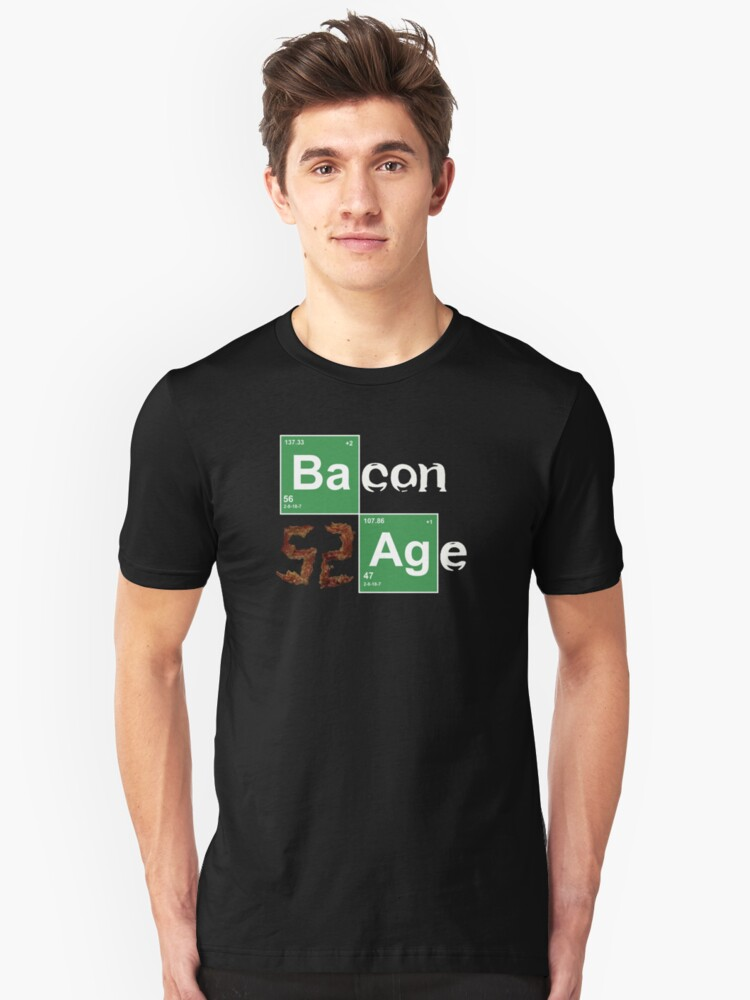 BACON AGE!! Unisex T-Shirt Front