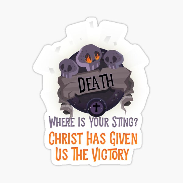 Death Where Is Your Sting Sticker