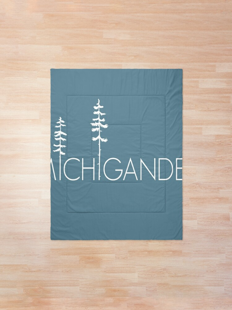 Alternate view of Proud Michigander, Michigan Up North Pine Trees Comforter