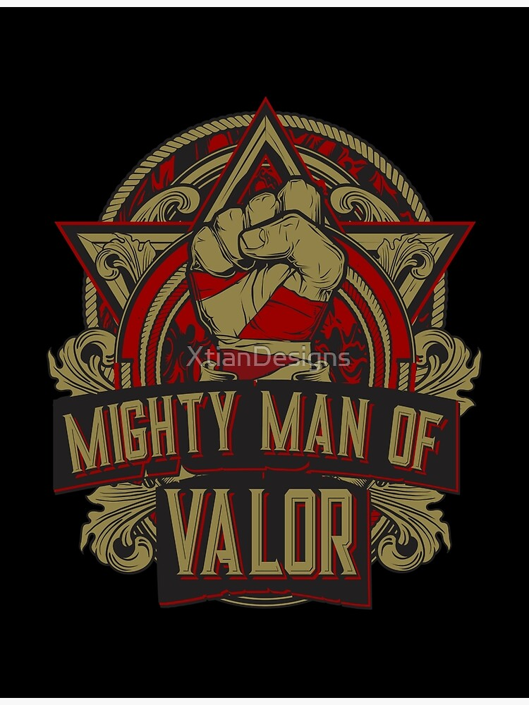 Mighty Man of Valor by XtianDesigns