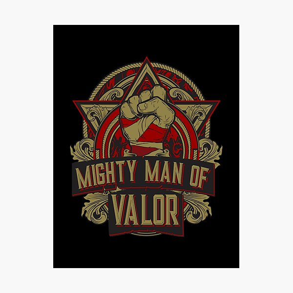 Mighty Man of Valor Photographic Print