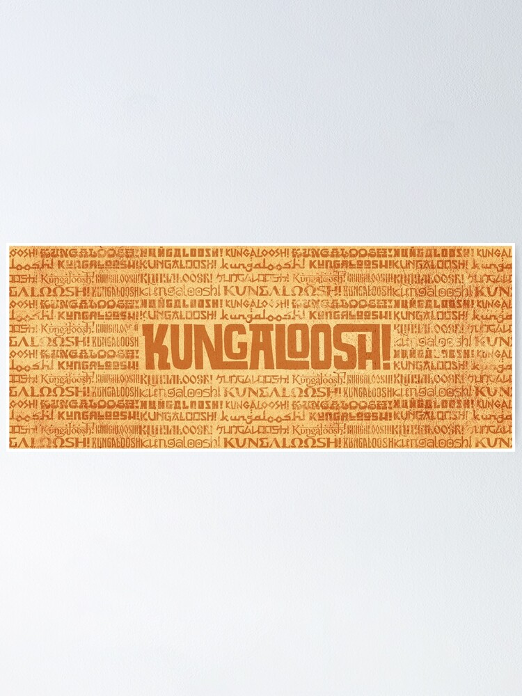 Alternate view of Kungaloosh! Poster