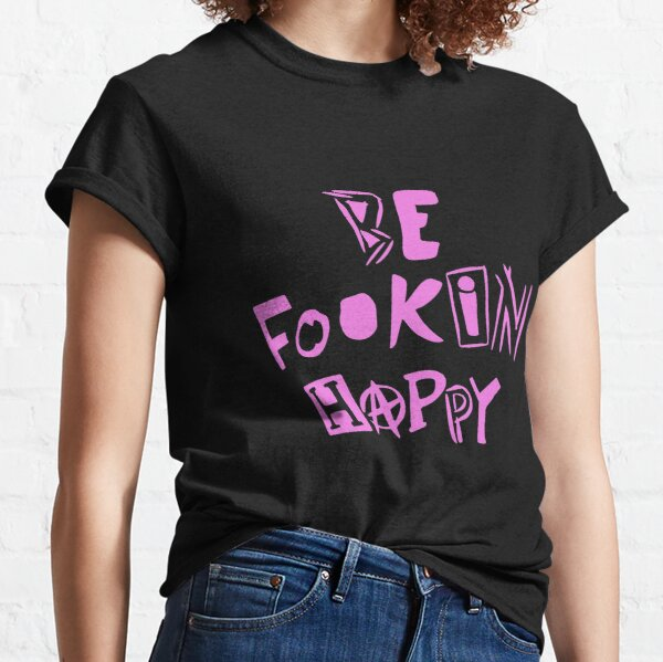 YungBlud - Soyez Fookin heureux T-shirt classique