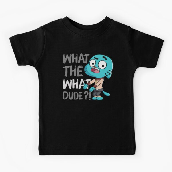WHAT THE WHAT DUDE ?! Kids T-Shirt