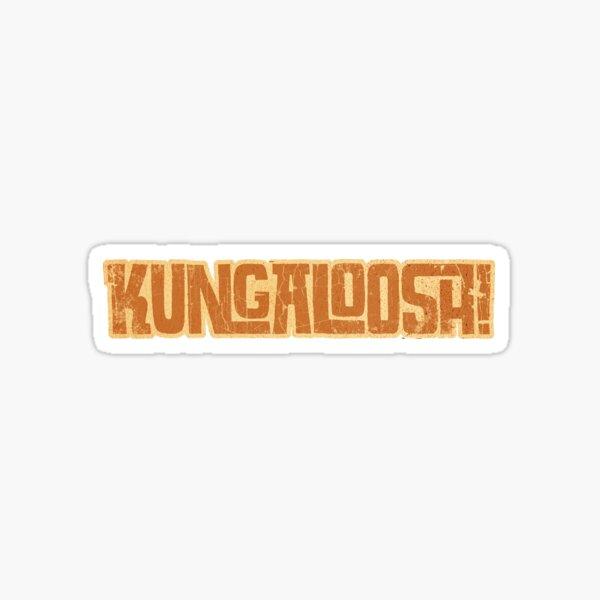 Kungaloosh! Sticker