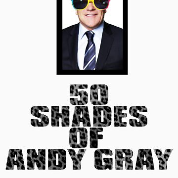 50 shades of Andy Gray by Leway13