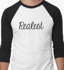 Realest. Men's Baseball ¾ T-Shirt