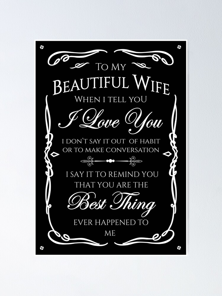 Alternate view of Best gift to Wife Say I Love You Poster