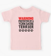 Protected By A Yorkshire Terrier Kids Clothes