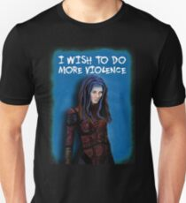 Illyria - I wish to do more violence T-Shirt