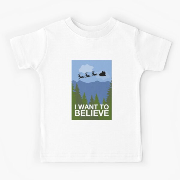 I Want to Believe Kids T-Shirt