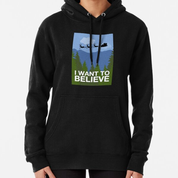 I Want to Believe Pullover Hoodie