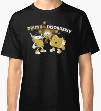 Drunk & Disorderly Classic T-Shirt