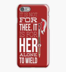 Buffy - it is not for thee iPhone Case/Skin