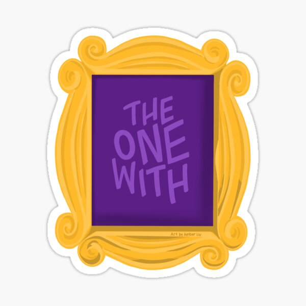 The One With...TV  Sticker