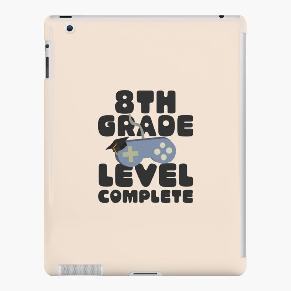 8TH GRADE LEVEL COMPLETE FUNNY GRADUATION GAMER iPad Snap Case
