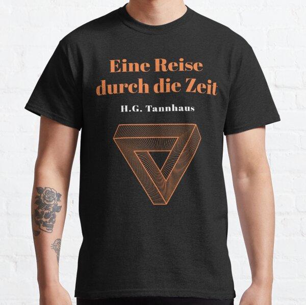 Eine Reise durch die Zeit - H.G. Tannhaus DARK Camiseta clásica