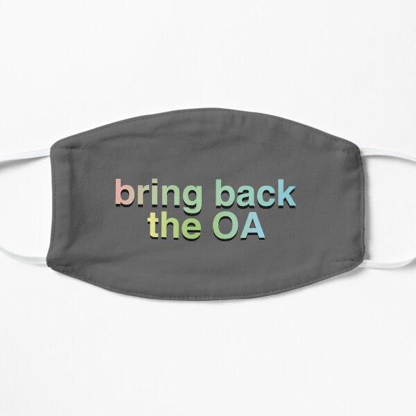 bring back the OA! Mask
