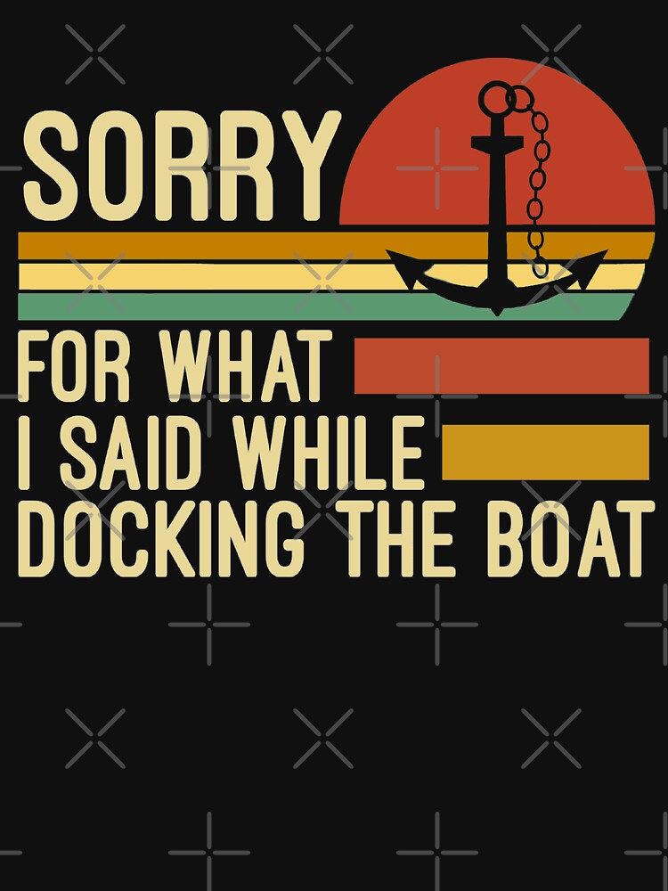 Sorry for what I said while docking the boat  by Abidilana