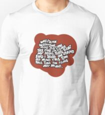 I think I'm losing my mind T-Shirt