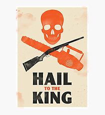 Hail to the King Photographic Print