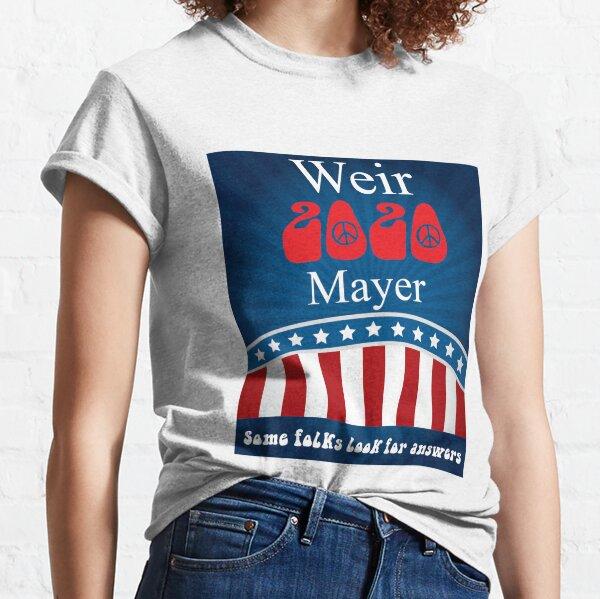 Weir Mayer 2020 Classic T-Shirt