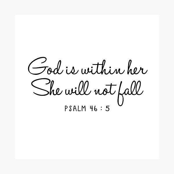 Psalm 46:5 Photographic Print