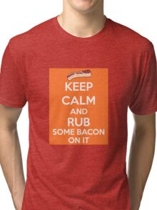 Rub Some Bacon on It  Tri-blend T-Shirt