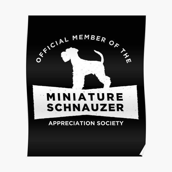 Miniature Schnauzer Appreciation Society (WHT) Poster