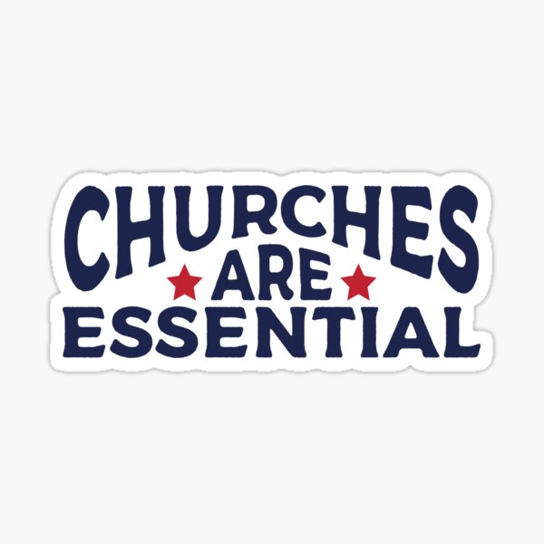Churches Are Essential Hand Lettered Religious Saying Sticker