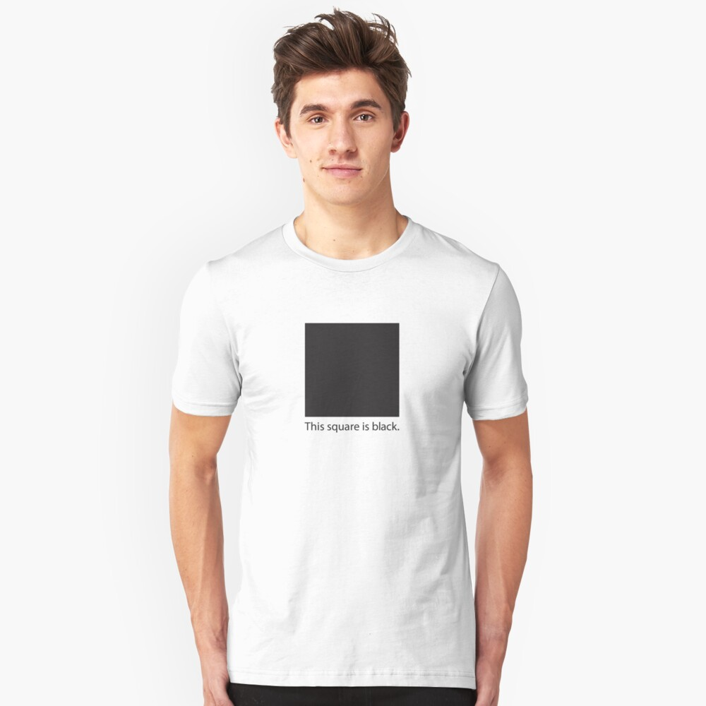 This square is black. Unisex T-Shirt Front