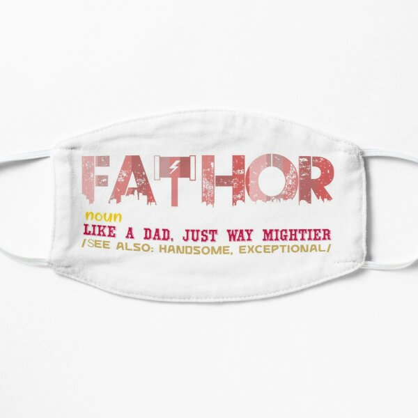 Copy of Fathor Like A Dad Just Way Mightier Mask