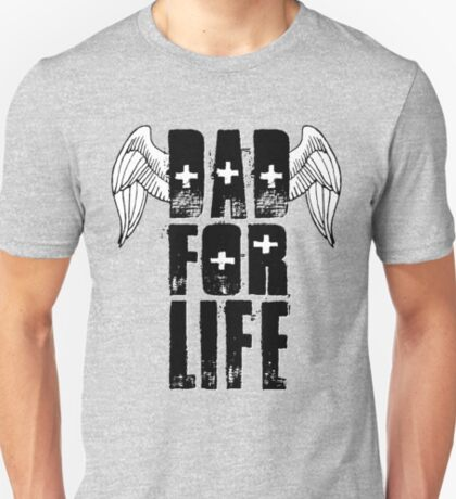 Dad For Life T-Shirt